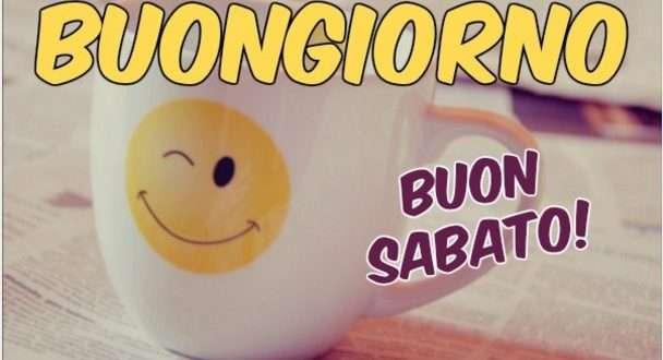 Buongiorno E Buon Sabato 20 Foto Bonkaday Com