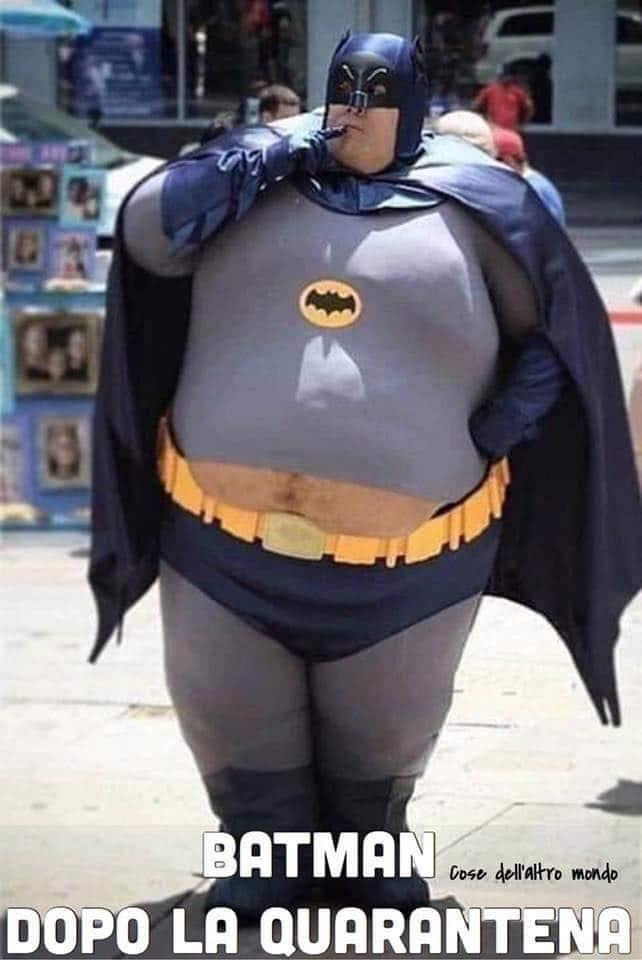 Batman grasso dopo la quarantena